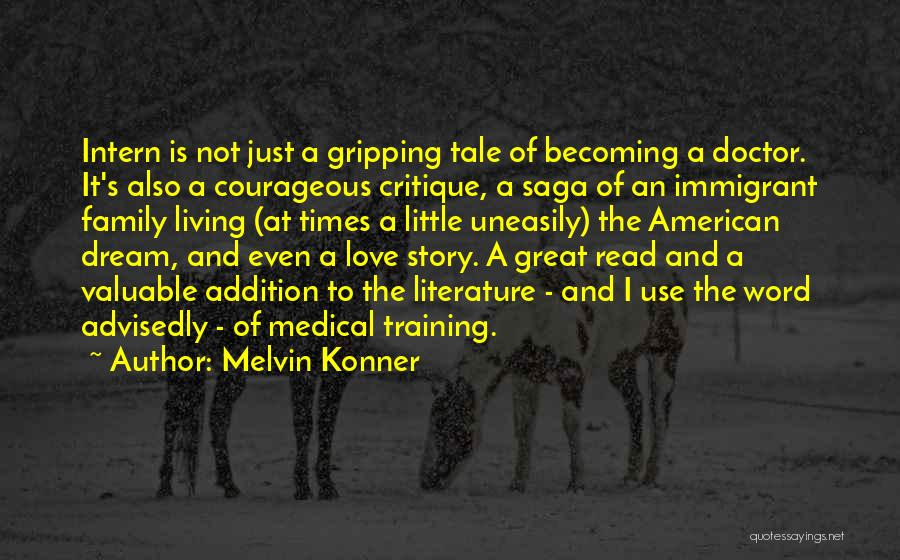 Living The American Dream Quotes By Melvin Konner