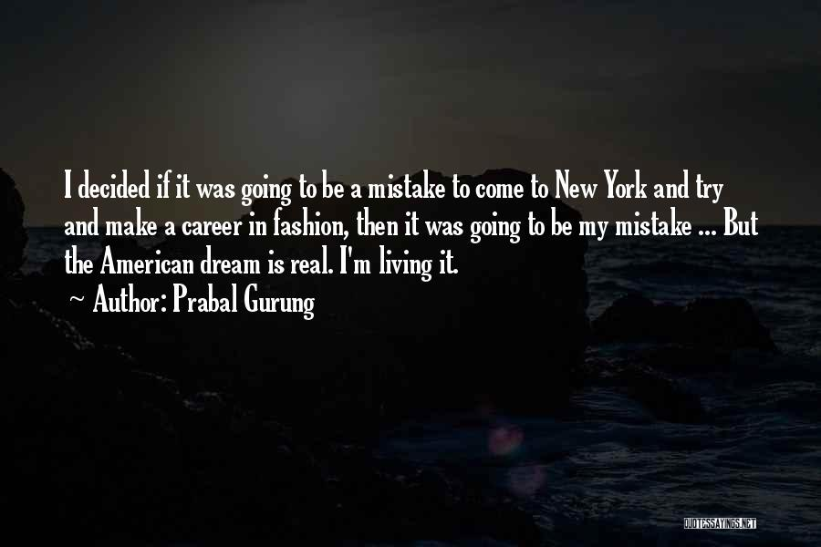 Living The American Dream Quotes By Prabal Gurung