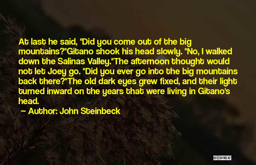 Living To An Old Age Quotes By John Steinbeck