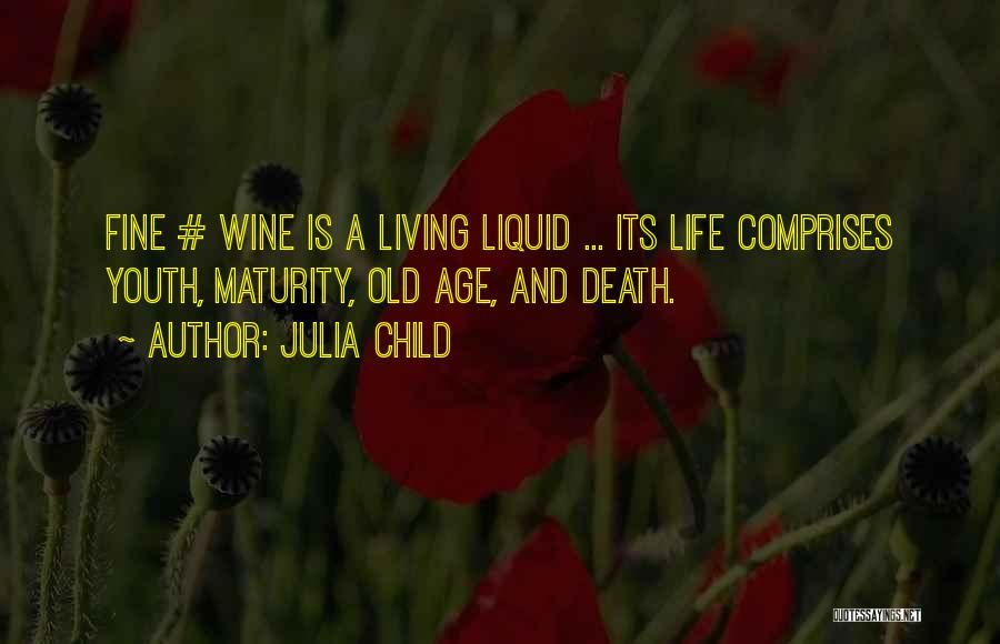 Living To An Old Age Quotes By Julia Child