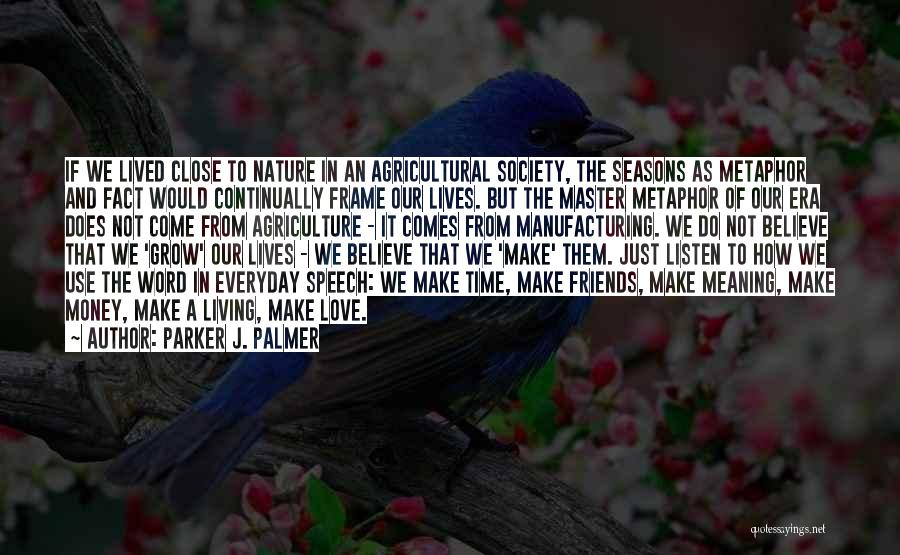 Living To Love Quotes By Parker J. Palmer
