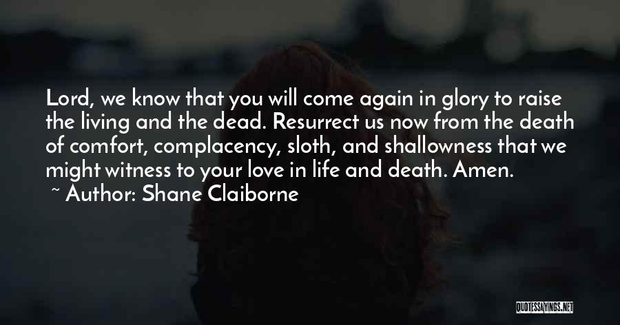 Living To Love Quotes By Shane Claiborne