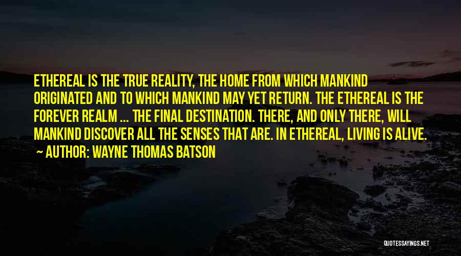 Living While You're Alive Quotes By Wayne Thomas Batson