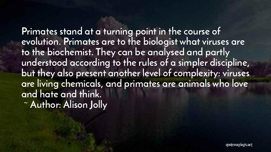 Living With Complexity Quotes By Alison Jolly