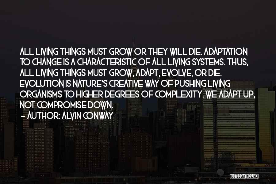 Living With Complexity Quotes By Alvin Conway