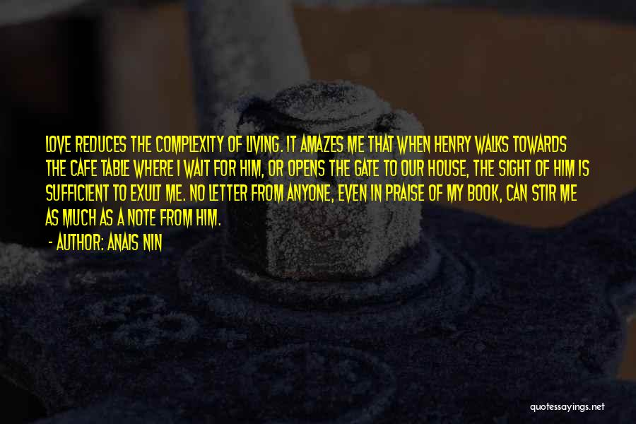 Living With Complexity Quotes By Anais Nin