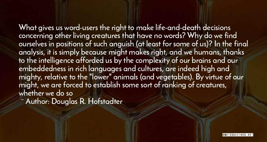 Living With Complexity Quotes By Douglas R. Hofstadter