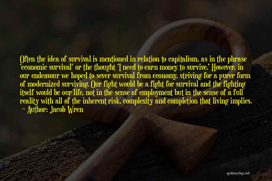 Living With Complexity Quotes By Jacob Wren