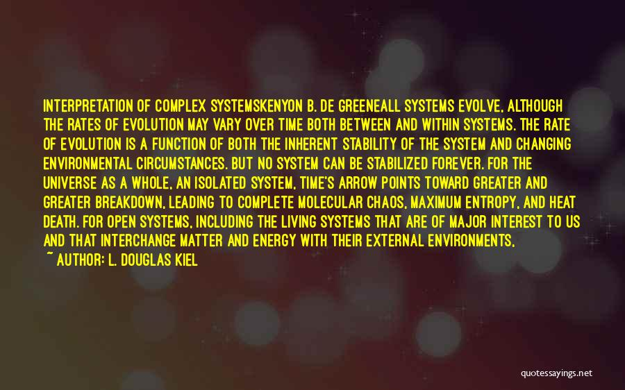 Living With Complexity Quotes By L. Douglas Kiel