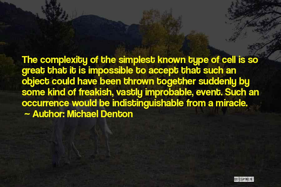 Living With Complexity Quotes By Michael Denton
