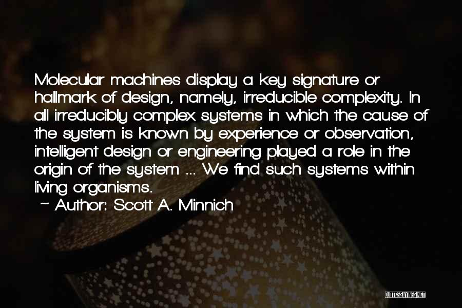 Living With Complexity Quotes By Scott A. Minnich