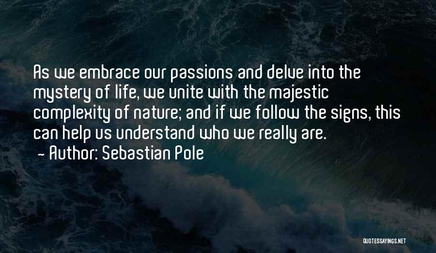 Living With Complexity Quotes By Sebastian Pole