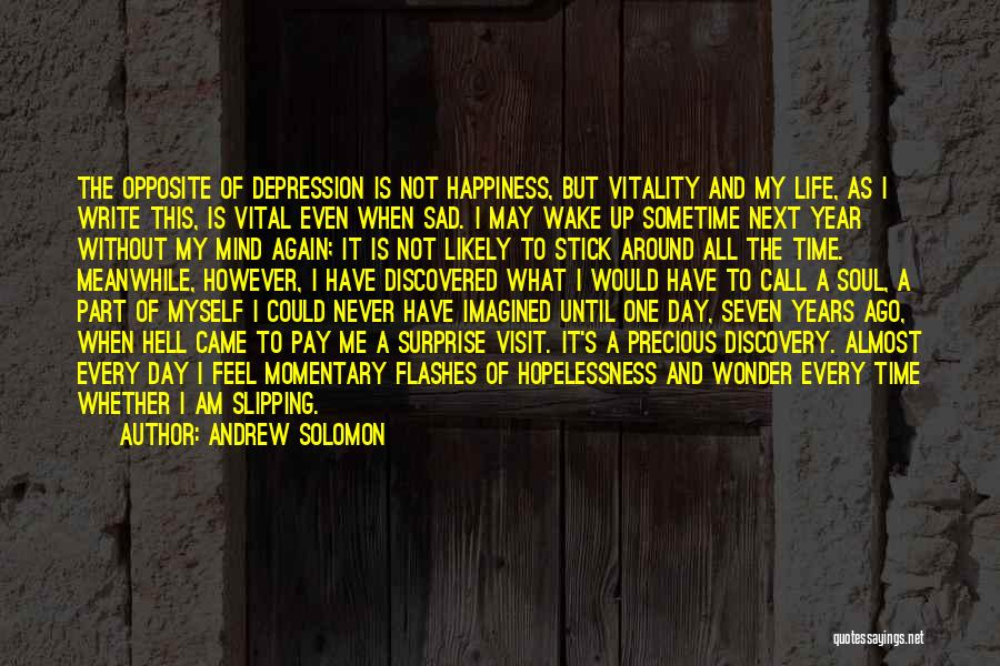 Living Without Regret Quotes By Andrew Solomon