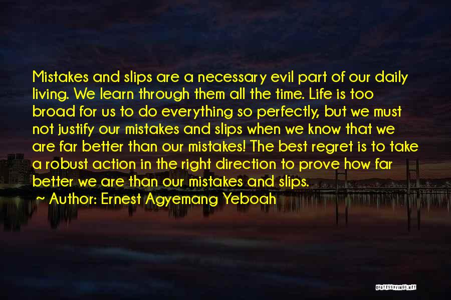Living Without Regret Quotes By Ernest Agyemang Yeboah