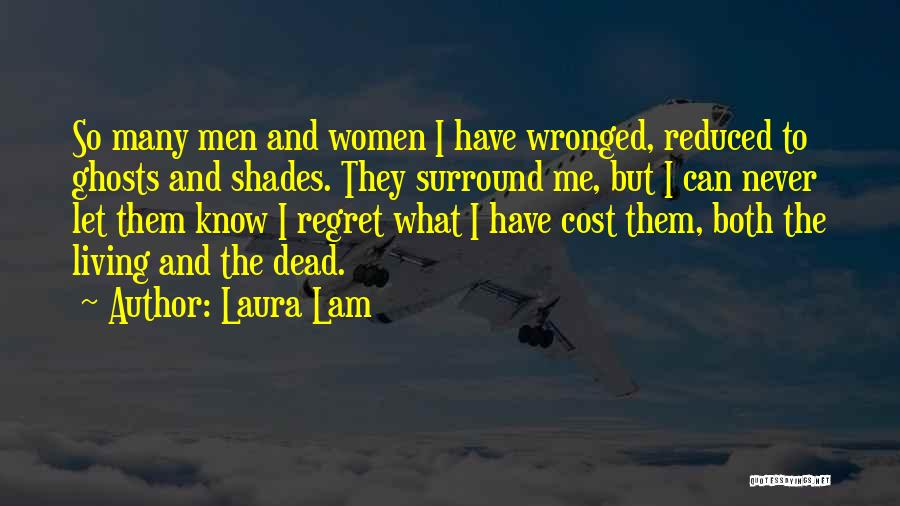 Living Without Regret Quotes By Laura Lam
