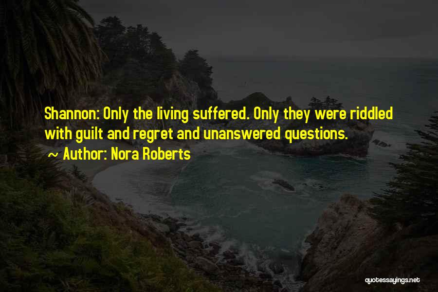 Living Without Regret Quotes By Nora Roberts