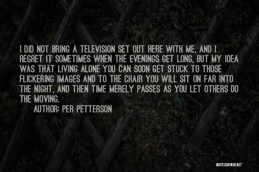 Living Without Regret Quotes By Per Petterson