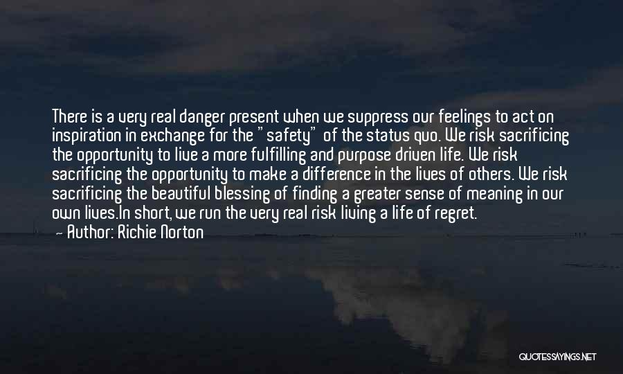 Living Without Regret Quotes By Richie Norton
