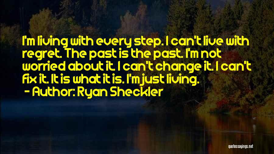 Living Without Regret Quotes By Ryan Sheckler