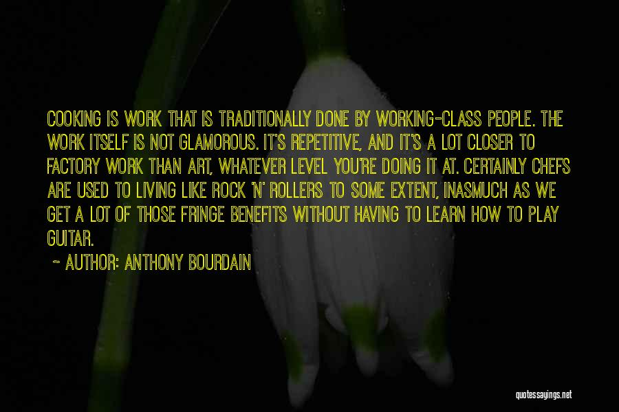 Living Without You Quotes By Anthony Bourdain