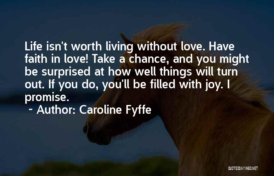 Living Without You Quotes By Caroline Fyffe