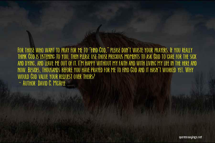 Living Without You Quotes By David G. McAfee
