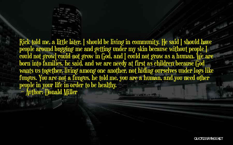 Living Without You Quotes By Donald Miller