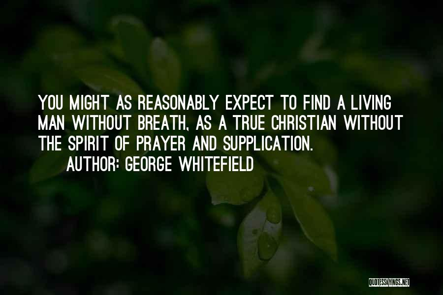 Living Without You Quotes By George Whitefield