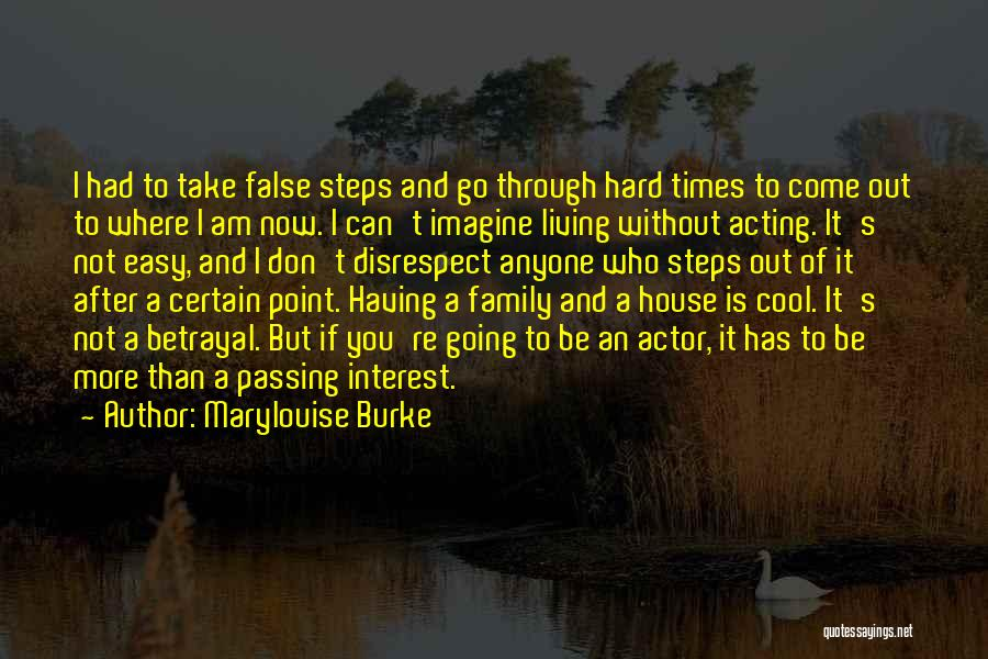 Living Without You Quotes By Marylouise Burke