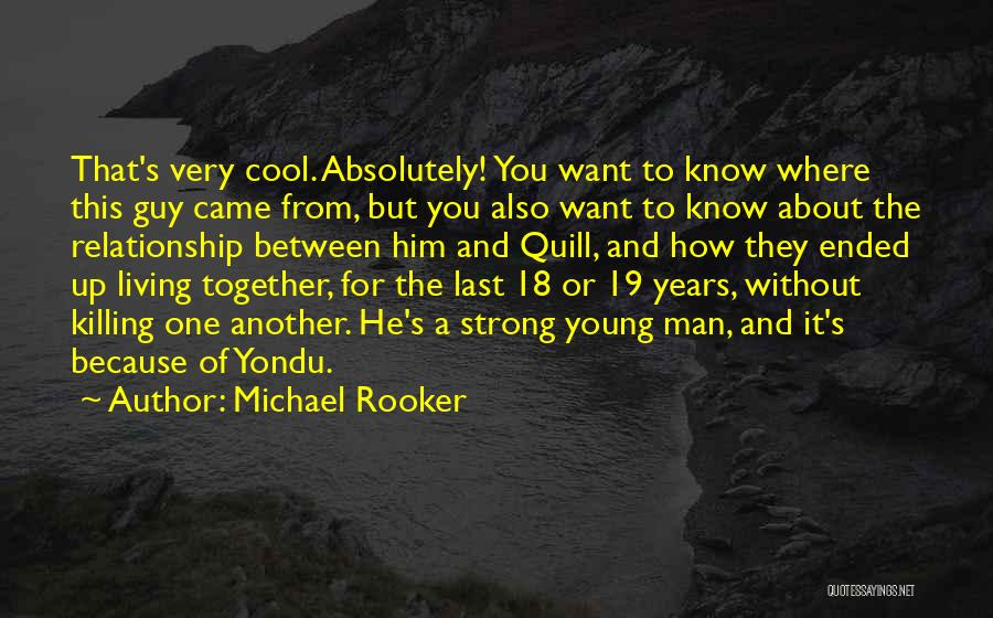 Living Without You Quotes By Michael Rooker