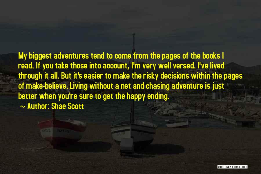 Living Without You Quotes By Shae Scott
