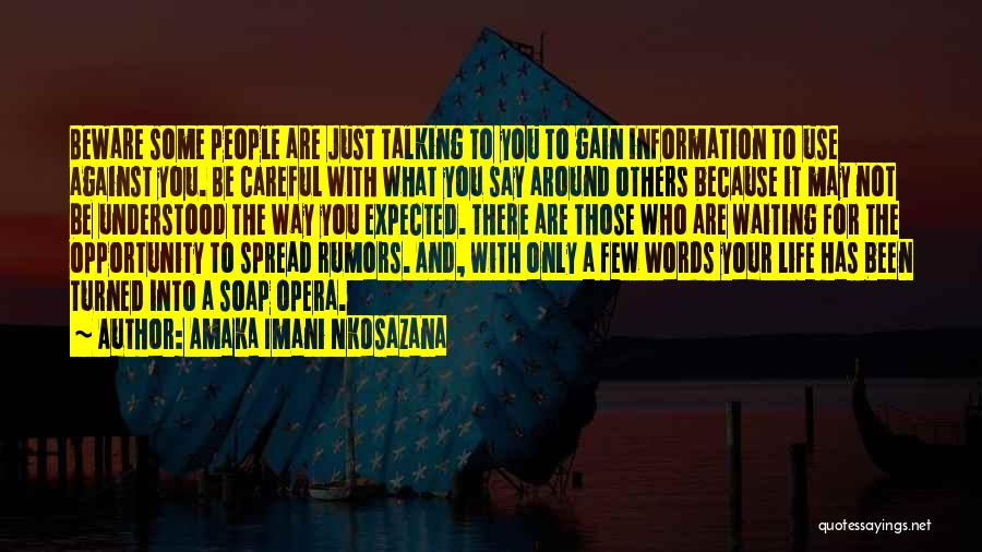Living Your Life For Others Quotes By Amaka Imani Nkosazana