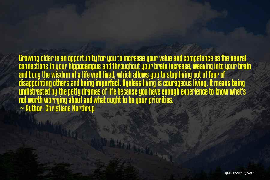 Living Your Life For Others Quotes By Christiane Northrup