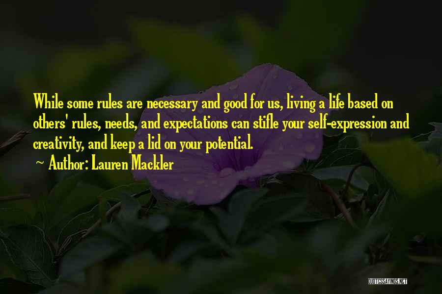 Living Your Life For Others Quotes By Lauren Mackler