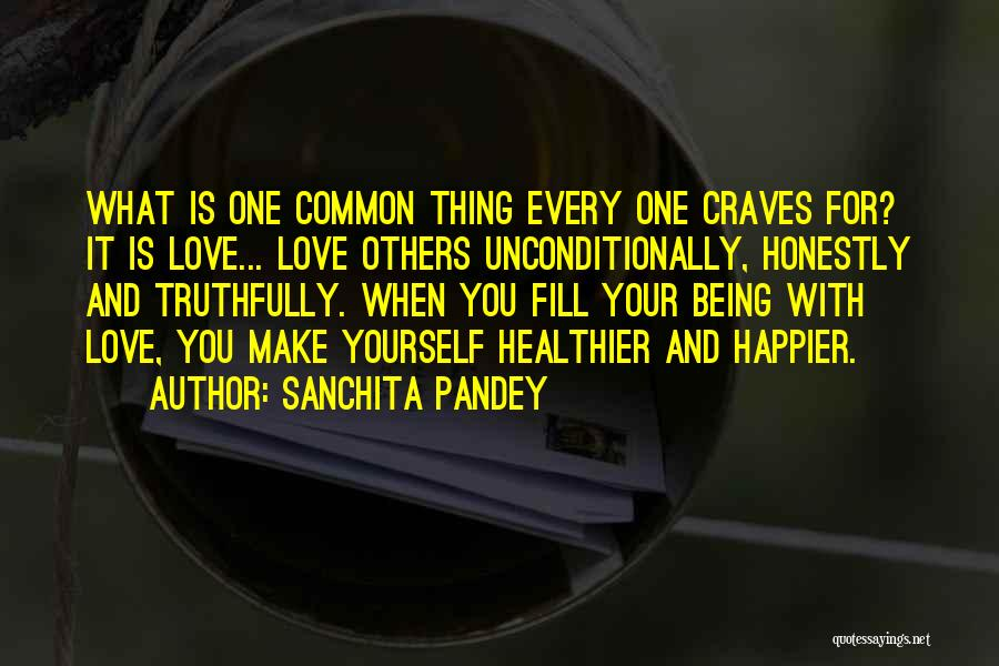 Living Your Life For Others Quotes By Sanchita Pandey
