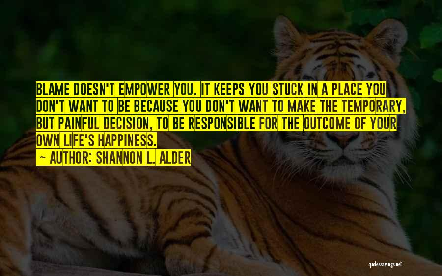 Living Your Life For Others Quotes By Shannon L. Alder