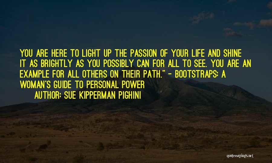 Living Your Life For Others Quotes By Sue Kipperman Pighini