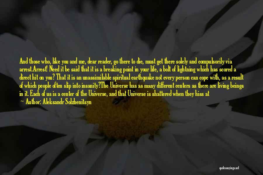 Living Your Life For Someone Else Quotes By Aleksandr Solzhenitsyn