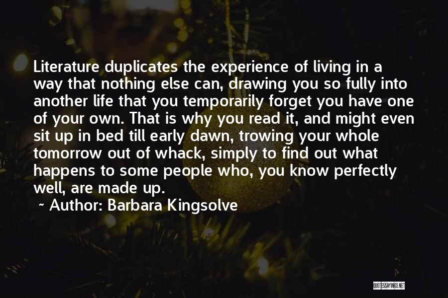 Living Your Life For Someone Else Quotes By Barbara Kingsolve