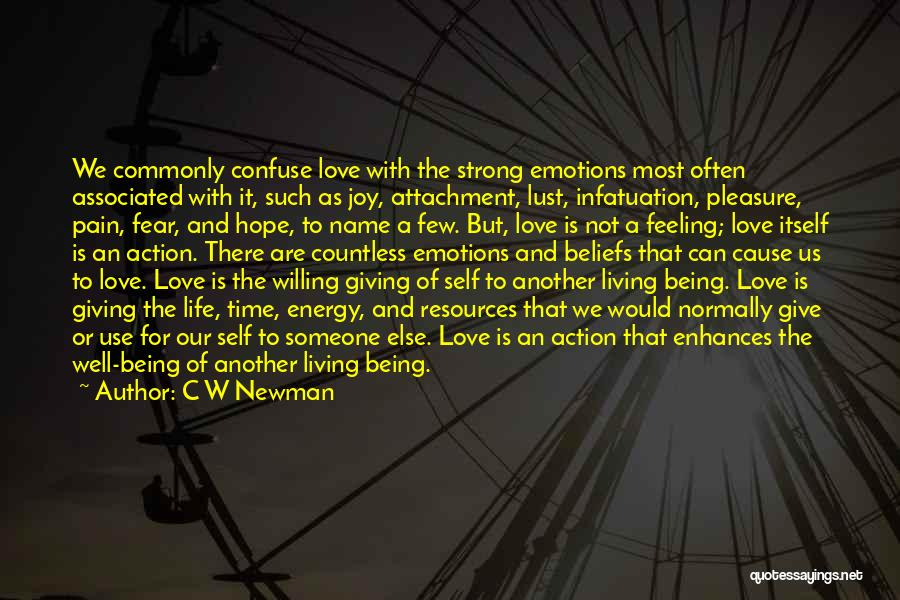 Living Your Life For Someone Else Quotes By C W Newman