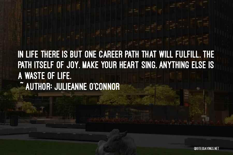 Living Your Life For Someone Else Quotes By Julieanne O'Connor