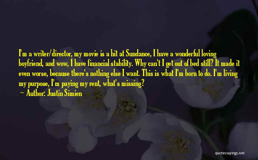 Living Your Life For Someone Else Quotes By Justin Simien