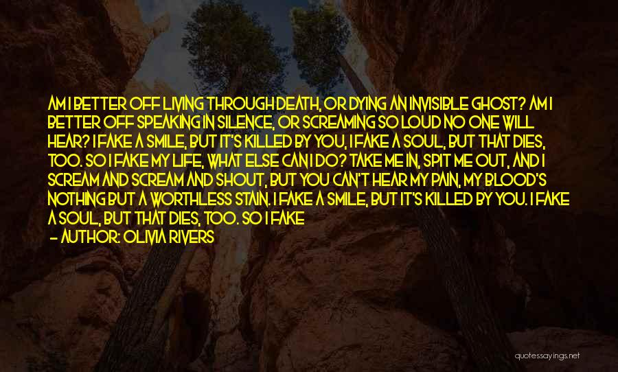 Living Your Life For Someone Else Quotes By Olivia Rivers