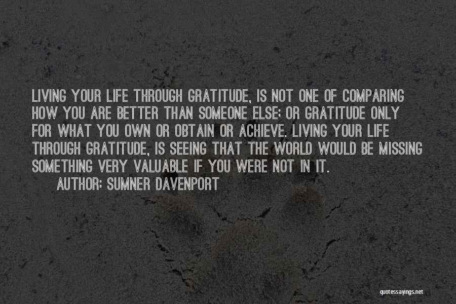 Living Your Life For Someone Else Quotes By Sumner Davenport