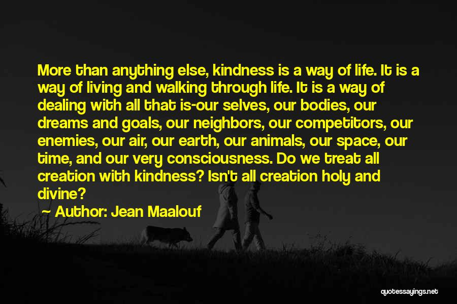 Living Your Life Through Someone Else Quotes By Jean Maalouf