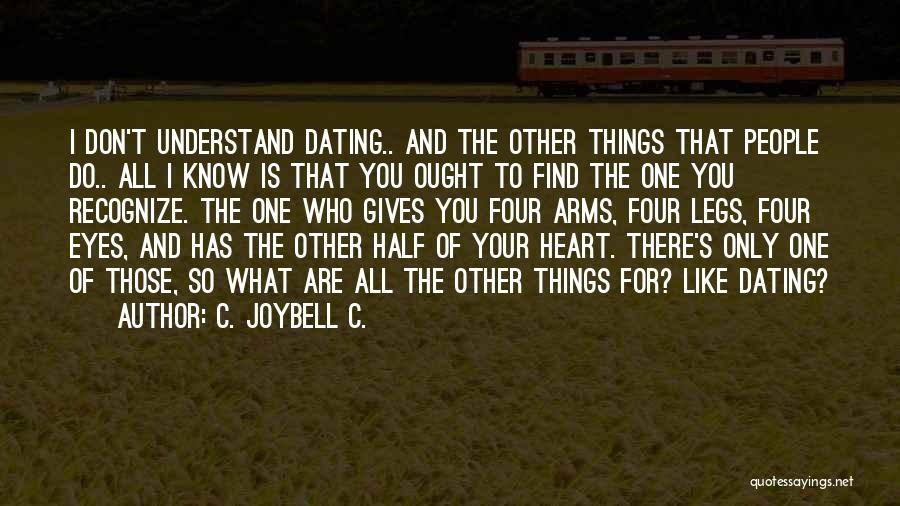 Living Your True Life Quotes By C. JoyBell C.
