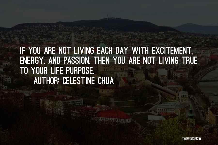 Living Your True Life Quotes By Celestine Chua