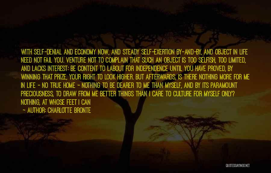 Living Your True Life Quotes By Charlotte Bronte