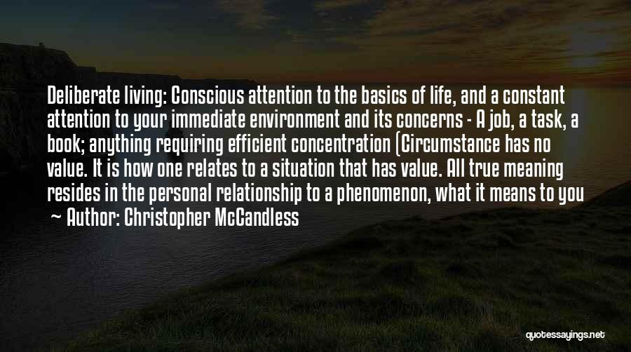 Living Your True Life Quotes By Christopher McCandless