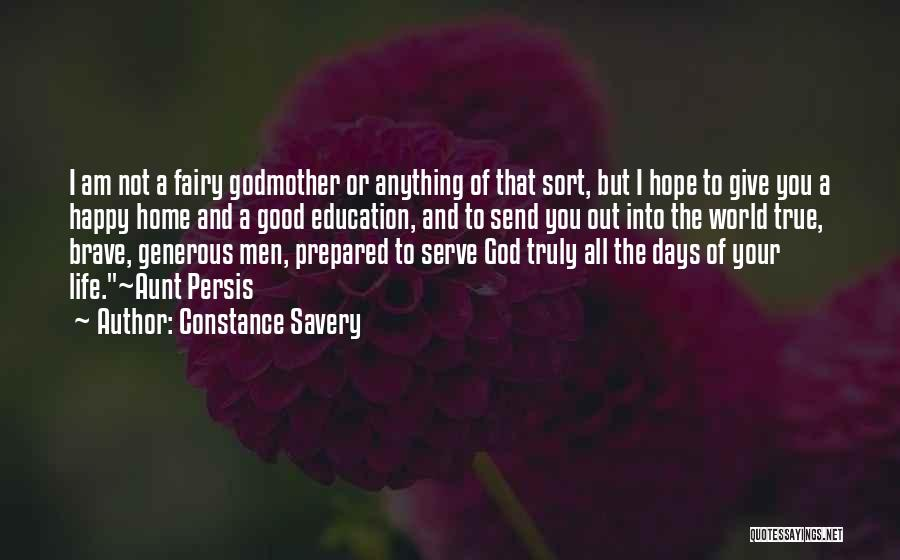 Living Your True Life Quotes By Constance Savery